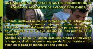 UNA SUCESIÓN DE ESCALOFRIANTES PREMONICIONES RODEAN EL ACCIDENTE DE AVIÓN DECOLOMBIA